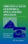 Fabrication of Silicon Microprobes for Optical Near-Field Applications