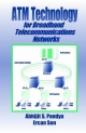 ATM Technology for Broadband Telecommunications Networks - Abhijit S. Pandya; Ercan Sen