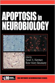 Apoptosis in Neurobiology - Yusuf A. Hannun (Editor), Rose-Mary Boustany (Editor)