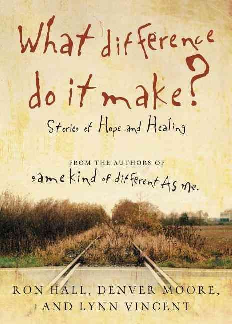 What Difference Do It Make? - Ron Hall