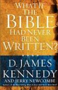 What If the Bible Had Never Been Written