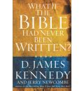 What If the Bible Had Never Been Written - Dr D James Kennedy