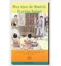 Easy Readers - Spanish - Level 1: Muy Lejos De Madrid/El Primo Rafael - Fernandez Santos