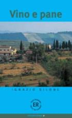 Vino e pane - Ignazio Silone, Solveig Odland