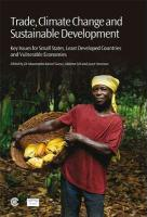 Trade, Climate Change and Sustainable Development: Key Issues for Small States, Least Developed Countries and Vulnerable Economies