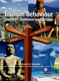 Tourism Behaviour: Travellers' Decisions and Actions - March, Roger St George Woodside, Arch G.