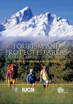 Tourism and Protected Areas: Benefits Beyond Boundaries - Herausgeber: Bushell, Robyn Eagles, Paul