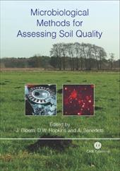 Microbiological Methods for Assessing Soil Quality - Bloem, J. / Hopkins, D. W. / Benedetti, A.