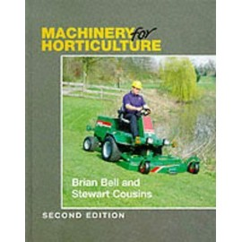 Machinery For Horticulture - Brian Bell