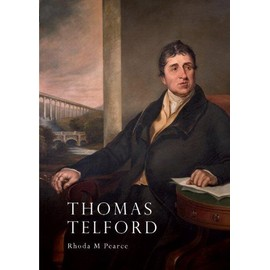 Thomas Telford: An Illustrated Life - Rhoda M. Pearce