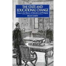 Simon, B: The State and Educational Change