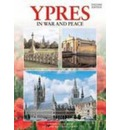 Ypres In War and Peace - Flemish - Martin Marix Evans
