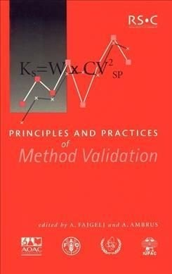 Principles and Practices of Method Validation