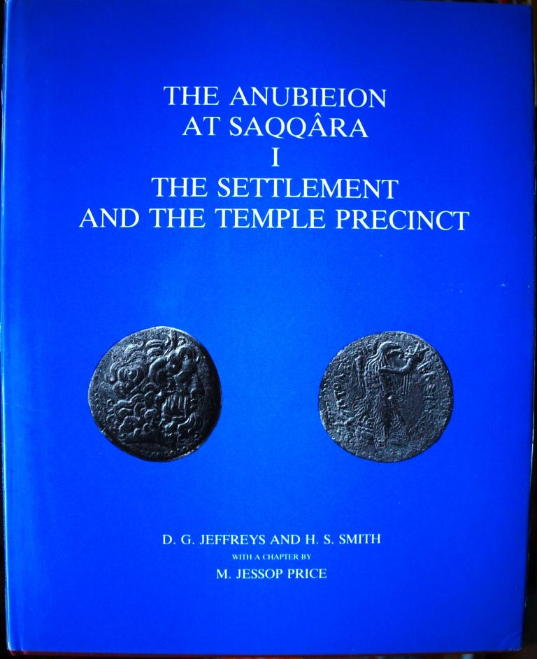 The Anubeion at Saqqara 1. The Settlement and the Temple Precinct (Excavation Memoirs) (v. 1)