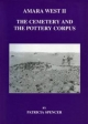 Amara West II: the Cemetery and the Pottery Corpus (Em 69) - P SPENCER