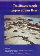 The Meroitic Temple Complex at Qasr Ibrim - Rose, Pamela J.
