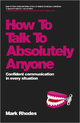 How To Talk To Absolutely Anyone - Mark Rhodes