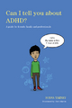 Can I tell you about ADHD? - Susan Yarney