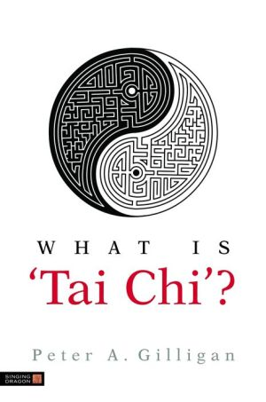 What is 'Tai Chi'? - Peter Gilligan