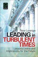 Leading in Turbulent Times: Lessons Learnt and Implications for the Future