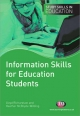 Information Skills for Education Students - Lloyd Richardson;  Heather McBryde-Wilding
