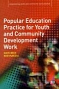 Popular Education Practice for Youth and Community Development Work - Rod Purcell