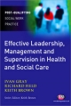 Effective Leadership, Management and Supervision in Health and Social Care - Ivan Gray;  Richard Field;  Keith Brown