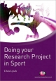 Doing your Research Project in Sport - Chris Lynch