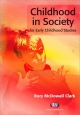 Childhood in Society for Early Childhood Studies - Rory McDowall Clark