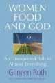 Women Food and God - Geneen Roth