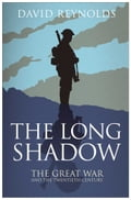 The Long Shadow - David Reynolds