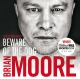 Beware of The Dog - Brian Moore; Brian Moore