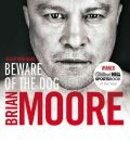 Beware of The Dog - Brian Moore