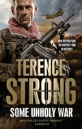 Some Unholy War - Terence Strong