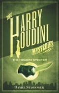The Houdini Specter - Daniel Stashower