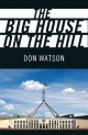 Big House on the Hill - Don Watson