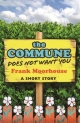 Commune Does Not Want You - Frank Moorhouse