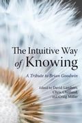 The Intuitive Way of Knowing - David Lambert