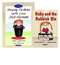 Helping Children with Low Self-Esteem & Ruby and the Rubbish Bin - Margot Sunderland