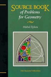 Sourcebook of Problems for Geometry 21327 - Sykes, Mable