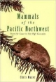 Mammals of the Pacific Northwest - Chis Maser