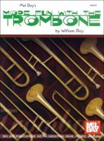 More Fun with the Trombone