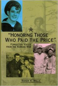 Honoring Those Who Paid the Price: Forgotten Voices from the Korean War