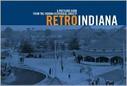 Retro Indiana: A Postcard Book - Indiana Historical Society, Created by Dean Johnson