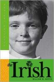 The Irish - William W. Giffin