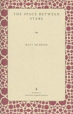The Space Between Stars - McBride, Matt