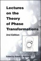 Lectures on the Theory of Phase Transformations