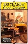 Alexander Harkin: The Minnesota Centennial Cookbook - Virginia Huck, Jacobsen, Ann H. Andersen (Editor)