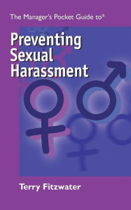 The Manager's Pocket Guide to Preventing Sexual Harassment - Terry L. Fitzwater