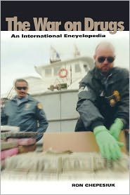 War On Drugs - Ron Chepesiuk, Foreword by Andres Pastrana Arango